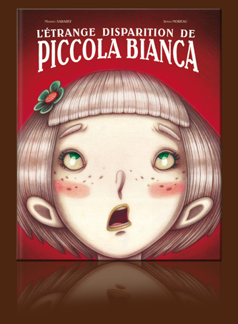 L'�trange disparition de Piccola Bianca