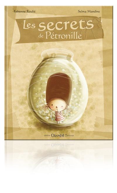 Livres pour enfants, parce que ça intéresse les grands aussi^^ COUV_les_secrets_de_petronille